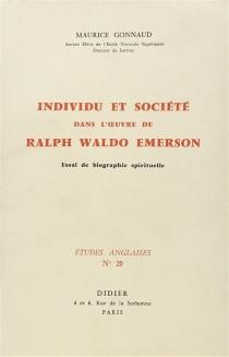 Individu et société dans l'oeuvre de Ralph Waldo Emerson - MauriceGonnaud