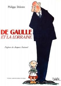 De Gaulle et la Lorraine - PhilippeDelestre