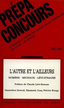 L'Autre et l'ailleurs : Homère, Michaux, Lévi-Strauss - PatriceBougy