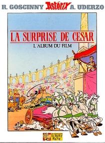 Astérix et la surprise de César : l'album du film - RenéGoscinny