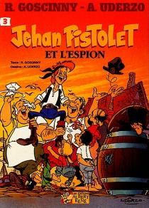 Jehan Pistolet - RenéGoscinny