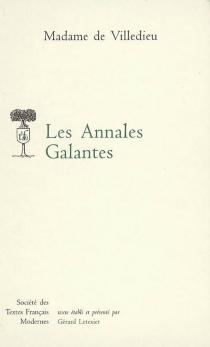 Les annales galantes - Marie-Catherine-Hortense deVilledieu