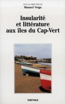 Insularité et littérature aux îles du Cap-Vert -