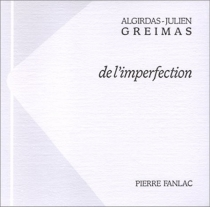 De l'imperfection - Algirdas Julien Greimas
