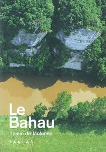 Le Bahau - Thalie deMolènes