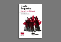 Le culte des passions : essais sur le XVIIe siècle français - ErichAuerbach