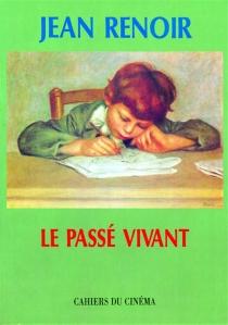 Passé vivant - JeanRenoir