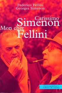 Carissimo Simenon, mon cher Fellini - FedericoFellini