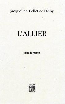 L'Allier - JacquelinePelletier Doisy