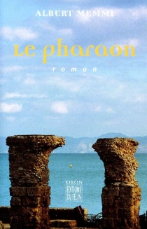 Le pharaon - AlbertMemmi