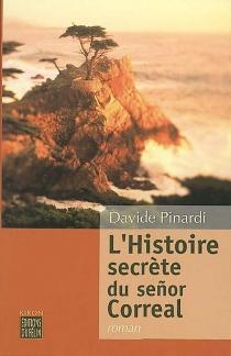 L'histoire secrète du senor Correal - DavidePinardi
