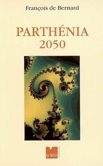 Parthénia 2050 - François deBernard