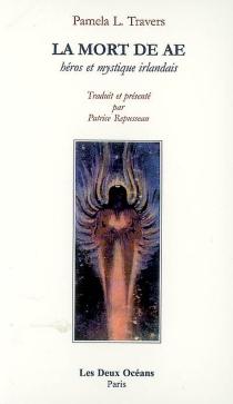 La mort de AE : héros et mystique irlandais - Pamela LyndonTravers