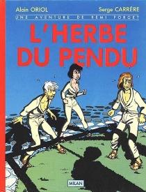 L'Herbe du pendu - SergeCarrère