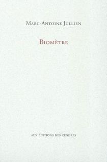 Biomètre - Marc-AntoineJullien
