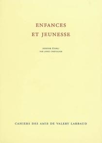 Cahiers des amis de Valery Larbaud, n° NS 4 -