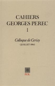 Cahiers Georges Perec, n° 1 -