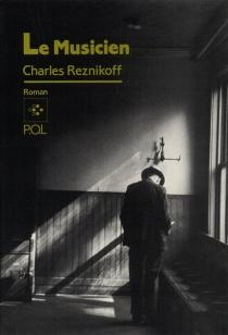 Le musicien - CharlesReznikoff