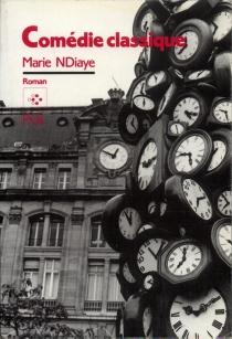 Comédie classique - MarieNdiaye