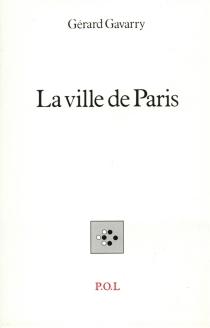 La Ville de Paris - GérardGavarry