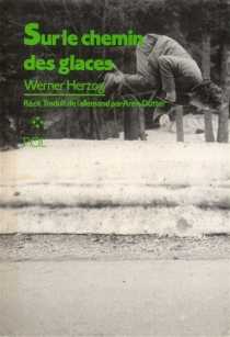 Sur le chemin des glaces - WernerHerzog