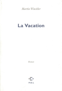 La Vacation - Martin Winckler