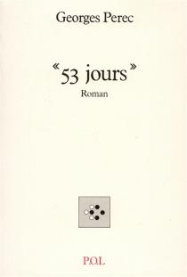 53 jours - GeorgesPerec