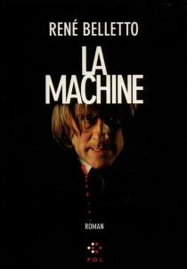 La machine - RenéBelletto
