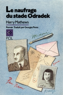 Le Naufrage du stade Odradek - Harry Mathews