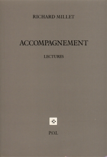 Accompagnement : lectures - Richard Millet