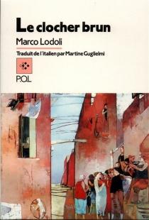 Le Clocher brun - MarcoLodoli