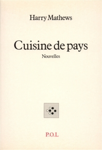 Cuisine de pays - Harry Mathews