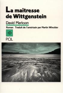 La maîtresse de Wittgenstein - DavidMarkson
