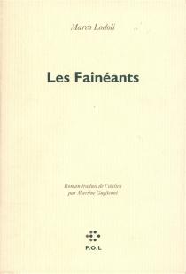 Les Fainéants - MarcoLodoli