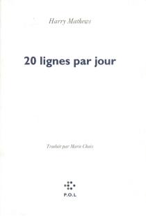 Vingt lignes par jour - HarryMathews