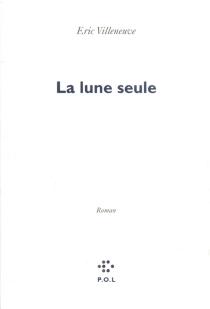 La lune seule - ÉricVilleneuve