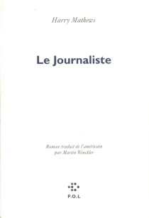 Le journaliste - Harry Mathews