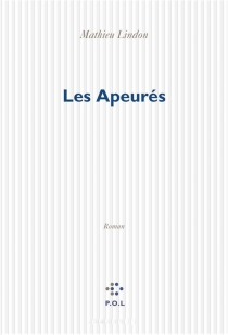 Les apeurés - MathieuLindon