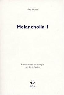Melancholia - JonFosse