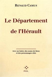 Le département de l'Hérault - RenaudCamus
