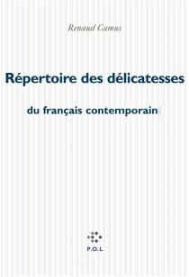 Répertoire des délicatesses du français contemporain - RenaudCamus
