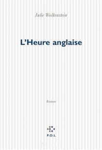 L'heure anglaise - Julie Wolkenstein