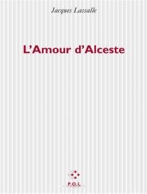 L'amour d'Alceste - JacquesLasalle