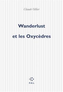 Wanderlust et les Oxycèdres - ClaudeOllier