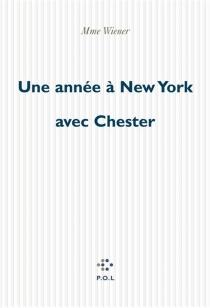 Une année à New York avec Chester - StacyDoris