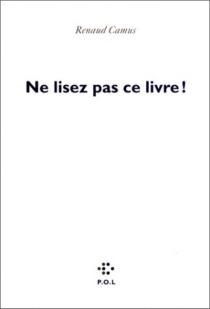 Ne lisez pas ce livre ! - RenaudCamus