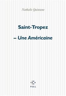 Saint-Tropez| Une américaine - NathalieQuintane