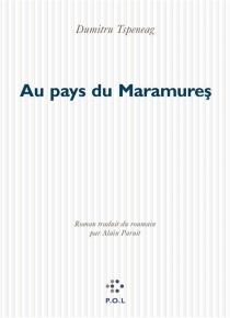 Au pays du Maramures - DumitruTsepeneag