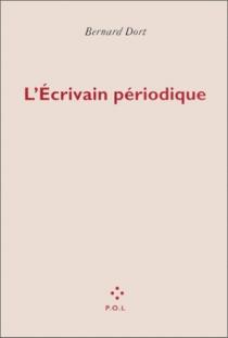 L'écrivain périodique - BernardDort
