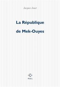 La République de Mek-Ouyes - JacquesJouet
